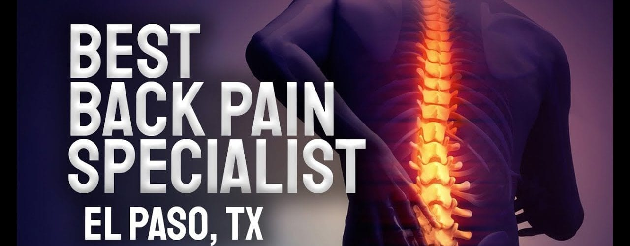 Best Back Pain Specialist: El Paso, TX